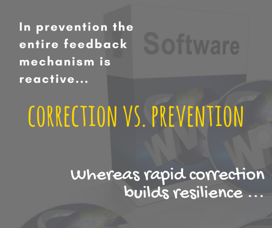 Correction Vs. Prevention